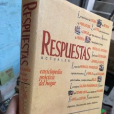Enciclopedias de segunda mano: RESPUESTAS ACTUALES: ENCICLOPEDIA PRÁCTICA DEL HOGAR - 1989. Lote 285689143