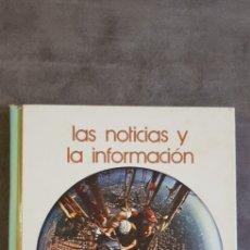 Enciclopedias de segunda mano: LIBRO LAS NOTICIAS Y LA INFORMACIÓN, N°9 {BIBLIOTECA SALVAT DE GRANDES TEMAS) EDICIONES SALVAT, 1973. Lote 285752673