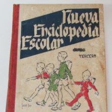 Enciclopedias de segunda mano: NUEVA ENCICLOPEDIA ESCOLAR GRADO TERCERO. 1941. HIJOS DE SANTIAGO RODRIGUEZ BURGOS. ILUSTRADA. Lote 288909243