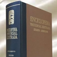 Enciclopedias de segunda mano: ENCICLOPEDIA UNIVERSAL ILUSTRADA EUROPEO AMERICANA ESPASA CALPE SUPLEMENTO 1936-1939 1 PARTE. Lote 289344933