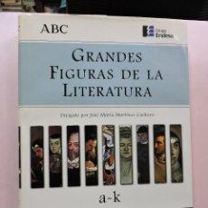 Enciclopedias de segunda mano: GRANDES FIGURAS DE LA LITERATURA A-K. ESPASA ABC. Lote 289574428