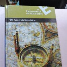 Enciclopedias de segunda mano: LA ENCICLOPEDIA DEL ESTUDIANTE. 06 GEOGRAFÍA DESCRIPTIVA. SANTILLANA EL PAÍS.. Lote 289575893
