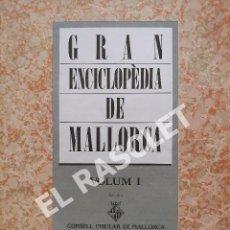 Enciclopedias de segunda mano: ANTIGÜA GRAN ENCICLOPEDIA DE MALLORCA - VOLUMEN 1 - DE LA PAGINA 1 A LA PAGINA 16. Lote 295335673