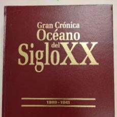 Enciclopedias de segunda mano: GRAN CRONICA OCEANO DEL SIGLO XX - 6 TOMOS. Lote 297110708