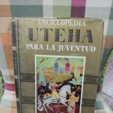 Enciclopedias de segunda mano: TOMO 3 ENCICLOPEDIA PARA LA JUVENTUD UTEHA - MONTANER Y SIMÓN EDITORES 1960. Lote 297120503