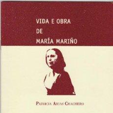 Libros de segunda mano: LIBRO BOOK LIVRE FOLLETO VIDA E OBRA DE MARIA MARIÑO DE PATRICIA ARIAS CHACHERRO ED. GALAXIA 21X14,5. Lote 16784729
