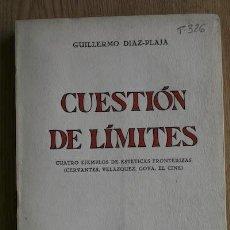 Libros de segunda mano: CUESTIÓN DE LÍMITES. CUATRO EJEMPLOS DE ESTÉTICAS FRONTERIZAS. (CERVANTES, VELÁZQUEZ, GOYA, EL CINE). Lote 16889330