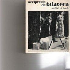 Libros de segunda mano: ARCIPRESTE DE TALAVERA - MARTINEZ DE TOLEDO - ZEUS -. Lote 17728531