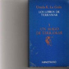 Libros de segunda mano: UN MAGO DE TERRAMAR I - LOS LIBROS DE TERRAMAR - URSULA K. LE GUIN - MINOTAURO. Lote 181595793