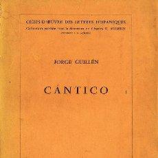 Libros de segunda mano: CANTICO (JORGE GUILLÉN). PARIS 1962. Lote 18845051