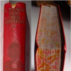 Libros de segunda mano: AGUILAR, A PALACIO VALDÉS, OBRAS COMPLETAS II, 1945, 1ª EDICIÓN, RARO. Lote 27332232