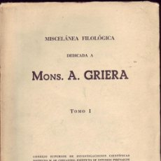 Libros de segunda mano: MISCELÁNEA FILOLÓGICA. MONS. A. GRIERA. . Lote 26188321