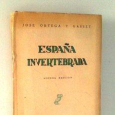 Libros de segunda mano: ESPAÑA INVERTEBRADA. REVISTA OCCIDENTE. JOSÉ ORTEGA Y GASSET. 1955. Lote 27520847