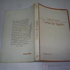 Libros de segunda mano: CARTAS DE EGIPTO TEILHARD DE CHARDIN TAURUS EDICIONES (ENSAYISTAS DE HOY), 1967 RM48007. Lote 23324753