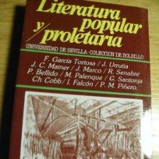 Libros de segunda mano: LITERATURA POPULAR Y PROLETARIA. - VVAA. Lote 26990913