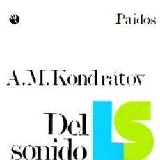 Libros de segunda mano: A. M. KONDRÁTOV: DEL SONIDO AL SIGNO (BUENOS AIRES, 1973). Lote 23840391
