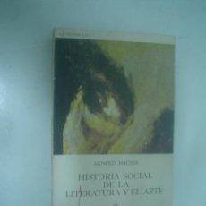 Libros de segunda mano: ARNOLD HAUSER: HISTORIA SOCIAL DE LA LITERATURA Y EL ARTE. T.2. Lote 27235530