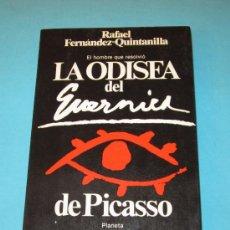 Libros de segunda mano: LA ODISEA DEL GUERNICA DE PICASSO. RAFAEL FERNÁNDEZ-QUINTANILLA. Lote 27861286