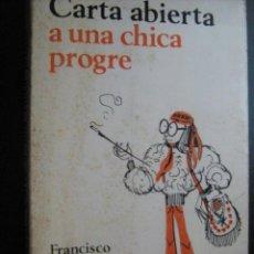 Libros de segunda mano: CARTA ABIERTA A UNA CHICA PROGRE. UMBRAL, FRANCISCO. 1973. Lote 27865565