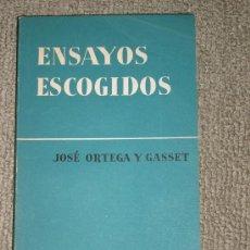 Libros de segunda mano: JOSÉ ORTEGA Y GASSET: ENSAYOS ESCOGIDOS, MADRID, 1957. Lote 28308628
