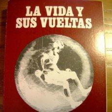 Gebrauchte Bücher - LA VIDA Y SUS VUELTAS. 81 ARTICULOS DE FRANCISCO CARANTOÑA EN EL COMERCIO DE GIJON. ASTURIAS, 1984. - 28407044