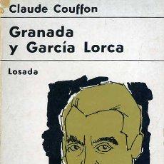Libros de segunda mano: CLAUDE COUFFON . GRANADA Y GARCÍA LORCA (1967). Lote 28591556