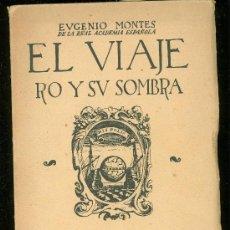Libros de segunda mano - EL VIAJERO Y SU SOMBRA, EUGENIO MONTES, REAL ACADEMIA ESPAÑOLA, CULTURA ESPAÑOLA, MADRID, 1940 - 29074490