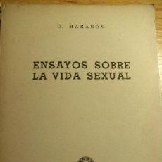 Libros de segunda mano: ENSAYOS SOBRE LA VIDA SEXUAL - G. MARAÑON - 1946. Lote 29506131