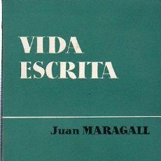 Libros de segunda mano: JUAN MARAGALL, VIDA ESCRITA, ENSAYOS, AGUILAR, MADRID 1959. 405 PÁGINAS, 21X12CM. Lote 29619765