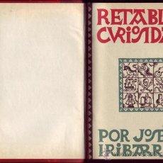 Libros de segunda mano: RETABLO DE CURIOSIDADES (ZAMBULLIDA EN EL ALMA POPULAR). JOSÉ MARÍA IRIBARREN. . Lote 29805231