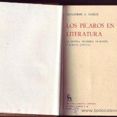 Libros de segunda mano: LOS PÍCAROS EN LA LITERATURA. LA NOVELA PICARESCA EN ESPAÑA Y EUROPA (1599-1753). ALEXANDER A. PARKE. Lote 29820548