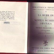Libros de segunda mano: LA MUJER EN LA NOVELA PICARESCA ESPAÑOLA. THOMAS HANRAHAN. 2 VOLS. EN 1 TOMO.. Lote 29829318