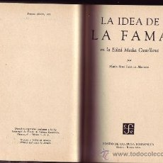 Libros de segunda mano: LA IDEA DE LA FAMA EN LA EDAD MEDIA CASTELLANA. MARÍA ROSA LIDA DE MALKIEL.. Lote 29853964