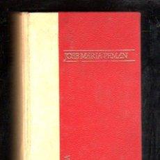 Libros de segunda mano: JOSE MARÍA PEMÁN, OBRAS SELECTAS, INÉDITAS Y VEDADAS, DOPESA, BARCELONA 1971, 18X13CM. Lote 29894298