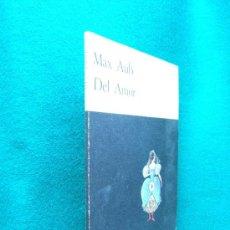 Libros de segunda mano: DEL AMOR-MAX AUB-FINISTERRE-ILUSTRACIONES LEONORA CARRINGTON-MEXICO-1972-2ª EDICION 3000 EJEMPLARES.. Lote 29870873