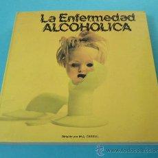 Libros de segunda mano: LA ENFERMEDAD ALCOHÓLICA. DIRIGIDO POR M.A. GASSULL. Lote 30246271