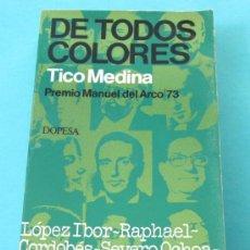 Libros de segunda mano: DE TODOS COLORES. TICO MEDINA. Lote 30247494