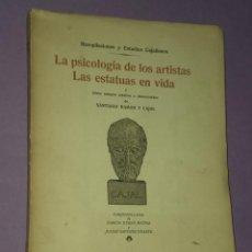 Libros de segunda mano: LA PSICOLOGÍA DE LOS ARTISTAS. LAS ESTATUAS DE LA VIDA Y OTROS ENSAYOS INÉDITOS O DESCONOCIDOS. Lote 30023695