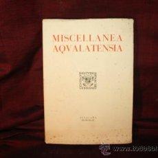 Libros de segunda mano: 1264- 'MISCELLANEA AQUALATENSIA'. VARIOS AUTORES. C. DE ESTUDIOS COMARCALES DE IGUALADA. 1949.. Lote 30768390