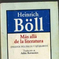 Libros de segunda mano: HEINRICH BÖLL : MÁS ALLÁ DE LA LITERATURA (BRUGUERA, 1986) . Lote 30845883