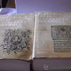 Libros de segunda mano: LIBROS - - HISTORIA DE LA LITERATURA ESPAÑOLA - DOS PRIMEROS TOMOS . Lote 31093572