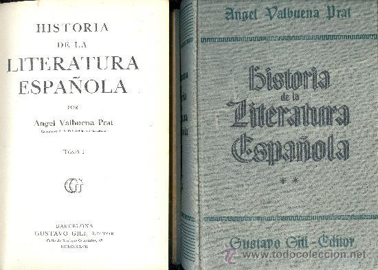 ANGEL VALBUENA PRAT. HISTORIA DE LA LITERATURA ESPAÑOLA. 2 VOLS. BARCELONA, 1937. LITERATURA (Libros de Segunda Mano (posteriores a 1936) - Literatura - Ensayo)