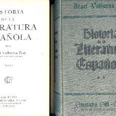Libros de segunda mano: ANGEL VALBUENA PRAT. HISTORIA DE LA LITERATURA ESPAÑOLA. 2 VOLS. BARCELONA, 1937. LITERATURA. Lote 31032506