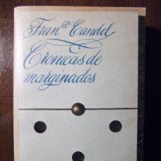 Libros de segunda mano: CRÓNICAS DE MARGINADOS. FRANCISCO CANDEL. ED. LAIA. 1976. Lote 31061904