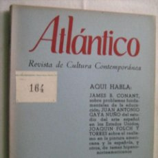 Libros de segunda mano: ATLÁNTICO Nº 6. REVISTA DE CULTURA CONTEMPORÁNEA. 1957. Lote 31235451