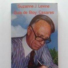 Gebrauchte Bücher - GUIA DE BIOY CASARES - SUZANNE J. LEVINE - ESPIRAL / ENSAYO - EDITORIAL FUNDAMENTOS - 31632262