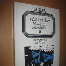 Libros de segunda mano: HISTORIA DE LA LITERATURA ESPAÑOLA VOLUMEN 6: EL SIGLO XX - G. G. BROWN. Lote 31837405