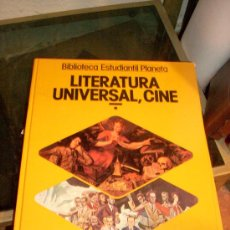 Libros de segunda mano: BIBLIOTECA ESTUDIANTIL PLANETA. 'LITERATURA UNIVERSAL, CINE *'. 1985. TAPAS DURAS.. Lote 32317826