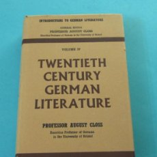 Libros de segunda mano: INTRODUCTIONS TO GERMAN LITERATURE. VOLUMEN IV. PROFESSOR AUGUST CLOSS. EN INGLÉS. Lote 32730526