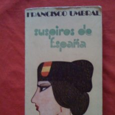 Libros de segunda mano: SUSPIROS DE ESPAÑA, DE FRANCISCO UMBRAL. FELMAR, 1975. 1ª EDICIÓN. Lote 32854470